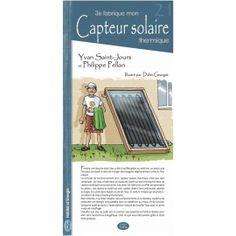 21 - Je fabrique mon capteur solaire thermique
