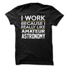 4cedb7d6 cool It's Amateur Astronomy Hobby clothing Thing You Wouldn't Understand T- Shirt and