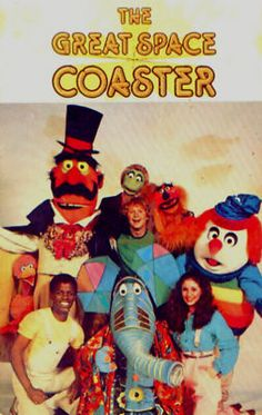 "The Great Space Coaster - get on board, we'll explore! And Gary Gnu with ""no gnus is good gnus."""