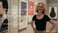 Join museum curator Ellen Lupton for a one-hour class exploring how posters work! You'll go inside New York City's Cooper Hewitt, Smithsonian Design Museum, exp...
