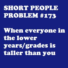 Every year! #petite #short_girl #problems