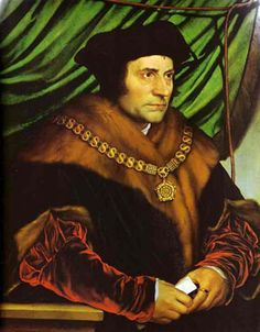 Sir Thomas More, Lord Chancellor of England.  Executed for High Treason after refusing to get involved in deciding Henry VIII's first marriage (Catherine of Aragon) and refusing to recognize Henry as Supreme Head of the Church of England.