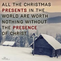 The presence of Christ...