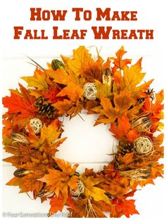 How to make a Fall Leaf Wreath - Four Generations One Roof