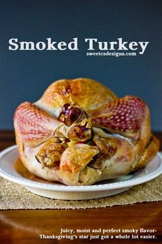 "Perfect Smoked Turkey - ""The easiest way to make the perfect, juicy turkey for Thanksgiving- smoke it! This is the best turkey I've ever tasted, and it is so easy! Great Recipes, Dinner Recipes, Favorite Recipes, Holiday Recipes, Yummy Recipes, Christmas Recipes, Recipe Ideas, Smoked Turkey Brine, Turkey Gravy"