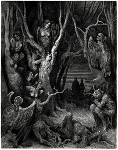 Here the brute harpies make their nest.  Gustave Doré, from Dante's Inferno, by Dante Alighieri, New York, circa 1866.