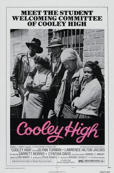 Cooley High is a 1975 American film based upon the real high school located on the near north side of Chicago produced and released by American International Pictures and written by Eric Monte. African American Movies, Cinema Posters, Movie Posters, Film School, Star Wars, About Time Movie, Classic Movies, Vintage Movies, Film Noir