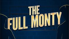 """""""The Full Monty"""": Hit Musical Comedy From Ray of Light Theatre"""
