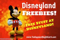 Disneyland Freebies! Free stuff at Disneyland.