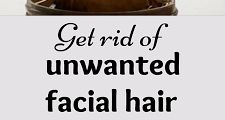 Get Rid of Unwanted Hair Forever With Only 2 Ingredients Part 1 | WOMENS ESTILO