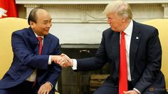 ANOTHER HANDSHAKE: President Donald J. Trump welcomes Vietnamese PM Nguyen Xuan Phuc at The White House before signing trade deals worth billions.  (Video: AP)