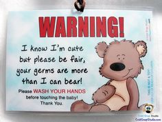 SALE! 3 Pack: Wash Hands Sign, Baby Car Seat and Stroller Signs More Than I Can Bear - SALE, Reg. 20.00