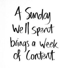 INSPO POST | A SUNDAY WELL SPENT BRINGS A WEEK OF CONTENT