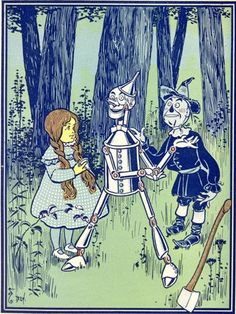 The Wonderful Wizard of Oz illustrated by W. W. Denslow (1900) - Dorothy, Tinman and Scarecrow. $15.00, via Etsy.