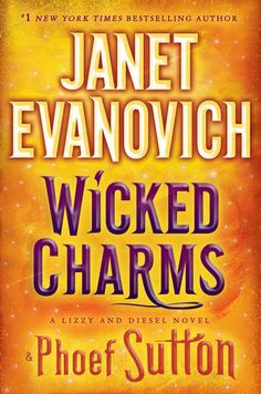 Last Read in the series  Janet Evanovich's New Book, Wicked Charms