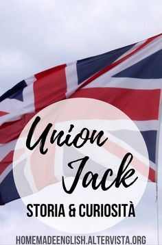 La bandiera britannica: storia e segreti Buckingham Palace, Union Jack, Teaching English, England, Teacher, America, Homemade, Writing, Reading