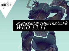 Scenoskop Teatercafé Undergrunds devising-teater Læs anbefalingen på: www.thisisodense.dk/4059/scenoskop-teatercaf