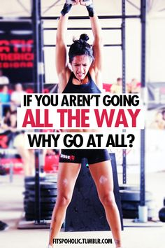 Go all the way.