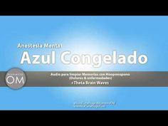 Mantra Meditación Hooponopono para el DOLOR. Azul Congelado. Anestecia Mental. - YouTube