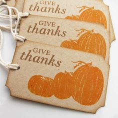 "Lovely ""give thanks"" tags ~ These would be perfect attached to the Mason jars of pumpkin pie.  These make wonderful favors for family and friends, who often are not ready to have dessert , after a large holiday meal!  :). See my board, ""The Joys of Jars!"" for the pumpkin pie in a jar recipe!  :)"
