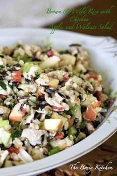 delicious Brown & Wild Rice Chicken, Apples and Walnuts Salad- great ...