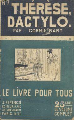 Georges Vallée - Cornil Bart, Thérèse, dactylo, Ferenczi Le Livre Pour Tous n°7, 1919, 48 pages