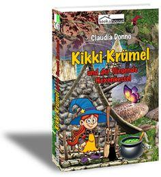 Claudia Donno - Kikki Krümel und der fliegende Hexekessel  bookshouse