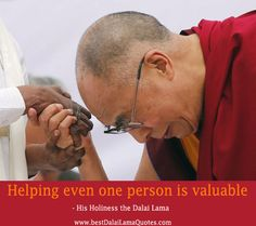 Helping even one person is Valuable - Best Dalai Lama Quotes