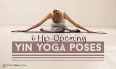Yin yoga is a great way to stretch, open, and explore the depths of your body. Your hips often need that special attention, so check out these poses!