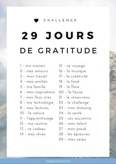 "Challenge : 29 jours de gratitude pour toute une vie positive A ""happiness"" challenge to be happier, more grateful and to feel more fulfilled in our daily lives. Vie Positive, Positive Mind, Positive Attitude, Positive Affirmations, Happiness Challenge, Miracle Morning, Burn Out, Anti Stress, Change Quotes"