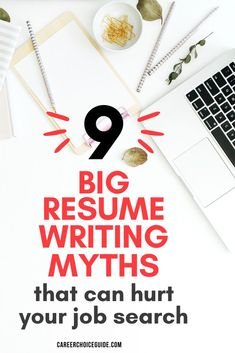9 big resume writing myths that could hurt your job search and how to avoid these big job search mistakes. #resumewriting #careerchoiceguide