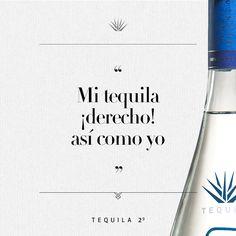 """""""Mi tequila ¡derecho"""" así como yo"""" - #Tequila29"""