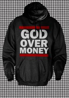 """@MyNameIsBizzle's """"God Over Money"""" hoodie"""