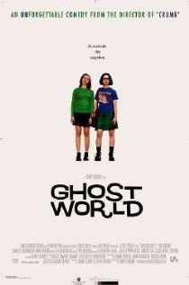 Ghost World features Scarlett Johansson, Thora Birch, and Steve Buscemi - Based on the comic book by Daniel Clowes