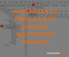 Alternative to Firefox SQLite Manager - SQLiteStudio Manager #Android, #Application, #Apps, #Database, #Firefox, #Manager, #Mobile, #MobileApplication, #Sqlite, #Sqlitestudio - http://advertiseme.mobi/alternative-to-firefox-sqlite-manager-sqlitestudio-manager/