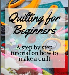 Quilting for Beginners - Part 1 Selecting Fabric - Honeysuckle Footprints Want to sew a quilt but don't know where to start? With this step by step quilting for beginners tutorial I'll show you how to make a quilt start to finish! Quilting 101, Quilting Tutorials, Quilting Projects, Sewing Tutorials, Machine Quilting Tutorial, Quilting Fabric, Sewing Machine Quilting, Fabric Sewing, Dress Tutorials