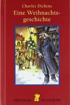 Eine Weihnachtsgeschichte: Amazon.de: Charles Dickens, Werner Blaebst, Curt Noch: Bücher