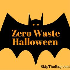 Skip The Bag: Zero Waste Halloween Ideas Halloween This Year, Halloween Candy, Happy Halloween, Halloween Decorations, Halloween 2018, Favorite Holiday, Holiday Fun, Holiday Crafts, Green Living Tips