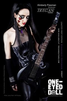 Kimberly Freeman of One Eyed Doll.  Amazing band should check out some of their live footage.
