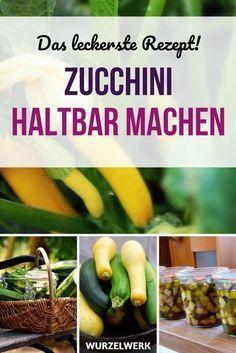 Zucchini einmachen – Zucchinischwemme haltbar machen! Hier kommt das mit Abstand leckerste Rezept zum Einkochen Einlegen von Zucchini. Wenn du deine Zucchini süß-sauer einlegen willst und die Zucchinischwemme für den Winter haltbar machen willst, einfach auf den Pin klicken. #Wurzelwerk #Einkochen #Einmachen #Einwecken