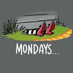 Mondays are Wicked T-Shirt The Wizard of Oz TeeTurtle Humor Wicked Witch of the East Mondays are Wicked T-Shirt Monday Memes, Monday Quotes, Monday Monday, Happy Monday, Funny Monday, Wizard Of Oz Quotes, I Hate Mondays, Weekday Quotes, Funny Quotes