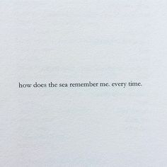 missing the sea... @nayyirah.waheed #inspiration #quote #quotesoftheday #quotesofinstagram #quotes #instaquote #NayyirahWaheed #thesea