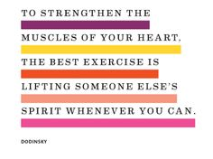 To strengthen the muscles of your heart....