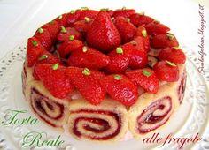 Siula Golosa: Torta Reale alle fragole