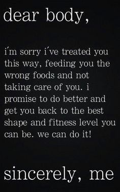 health quote-letter to your body! #fitness #quotes #workout