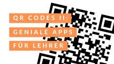 Geniale iOS und iPadOS Apps für die Schule, welche sich QR Codes sinnvoll zunutze machen. Ios, Qr Codes, Company Logo, Coding, School Routines, School, Ideas, Programming