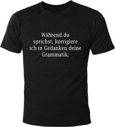 Mit diesem Shirt wissen alle anderen, was in Deinem Kopf vorgeht. | 16 wunderbare Geschenke, über die sich nur Grammatik-Nerds freuen