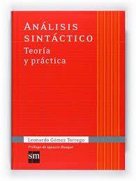 Resultado de imagen de ANALISIS SINTACTICO GOMEZ TORREGO