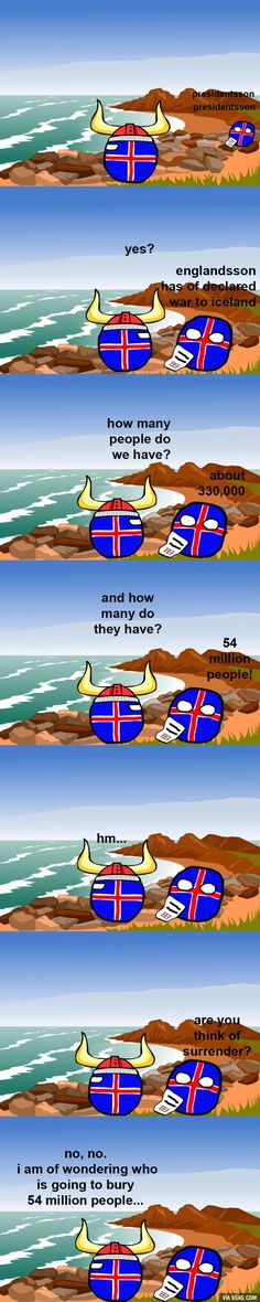 Vikings know no fear! Iceland stronk!