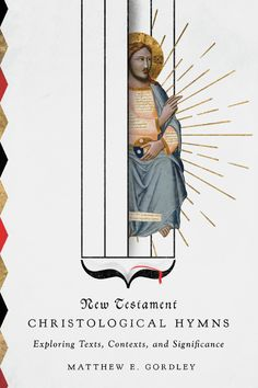 New Testament Christological Hymns - InterVarsity Press